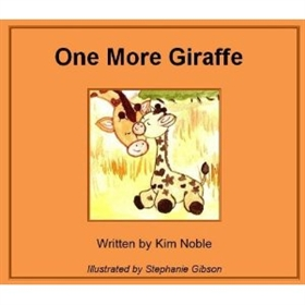 Picture of One More Giraffe by Kim Noble Illustrated by Stephanie Gibson