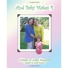 Picture of And Baby Makes 4 by Judith Benjamin